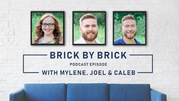 Brick by Brick - With Mylene, Joel and Caleb